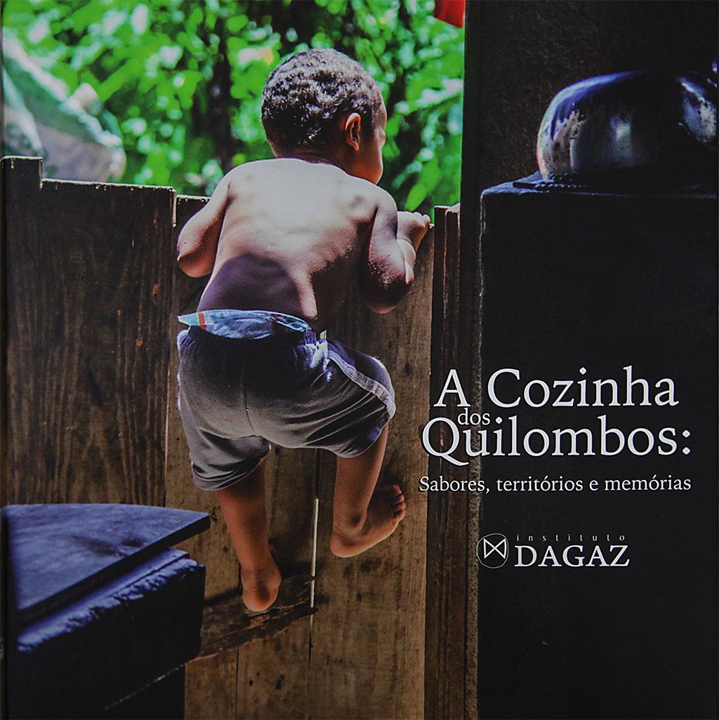 """Exposição fotográfica do livro """"A Cozinha dos Quilombos"""" do Instituto Dagaz chega aos centros culturais e acadêm"""