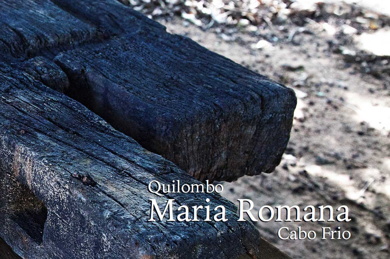 Quilombo de Maria Romana Cabo Frio, Região das Baixadas Litorâneas