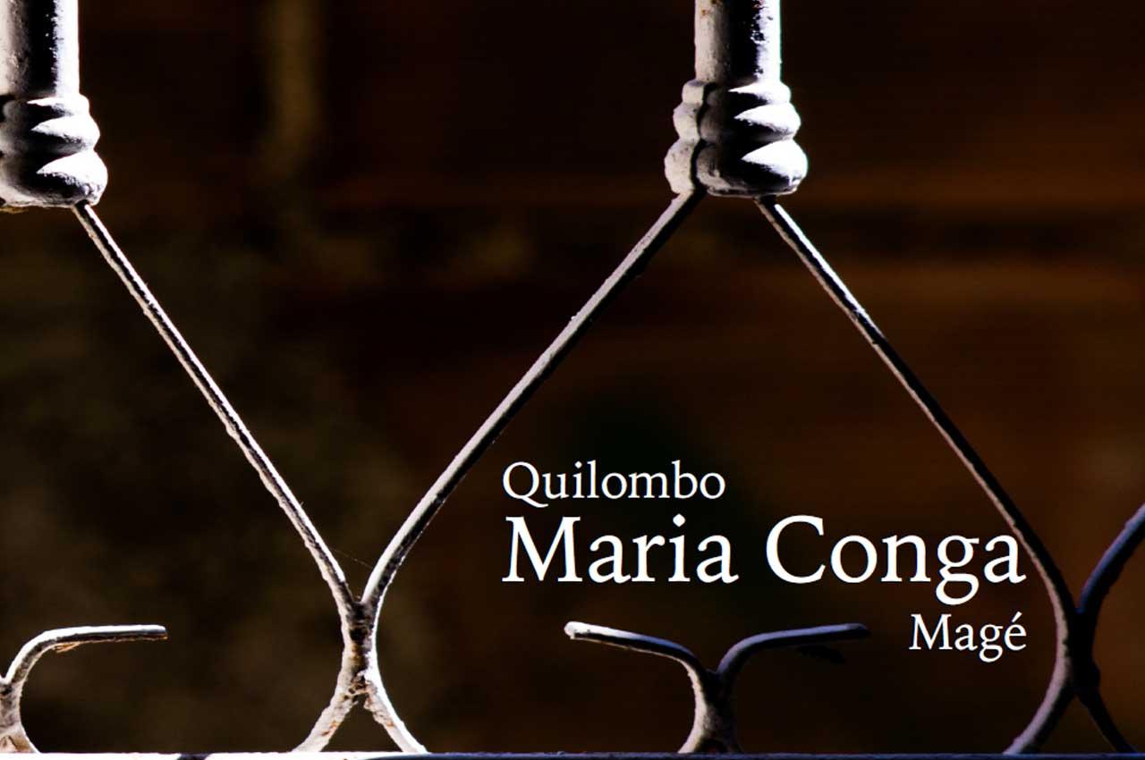 Quilombo Maria Conga Magé, Região Metropolitana
